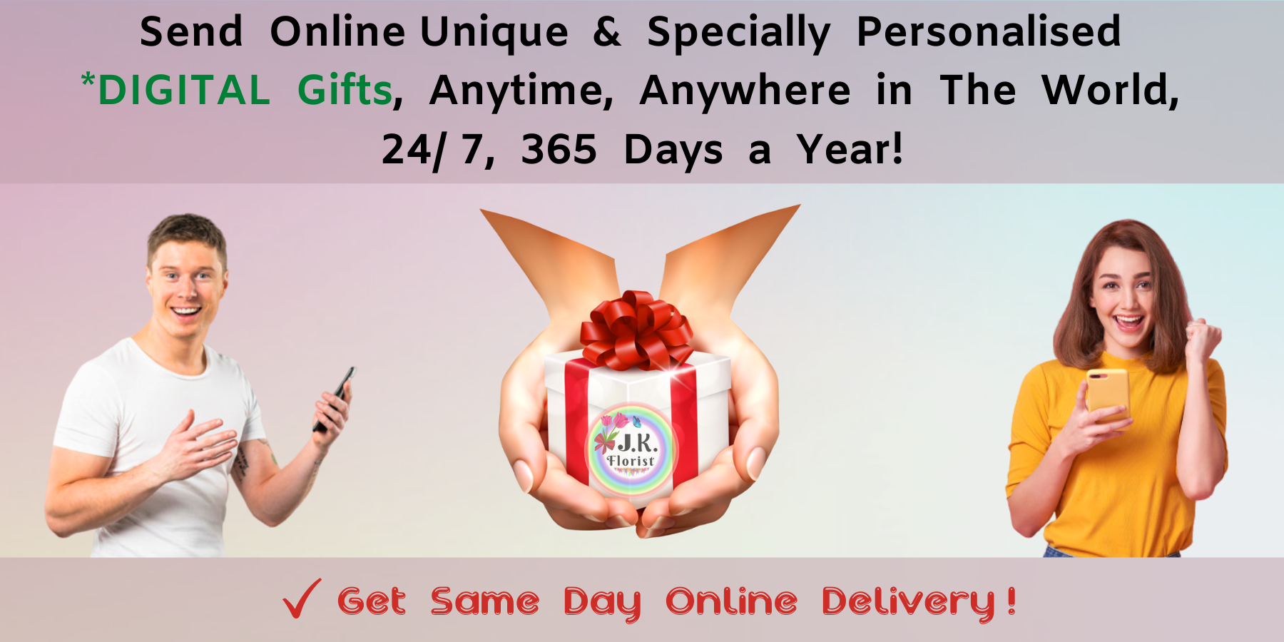 Digital Gifts Banner - JK Florist
